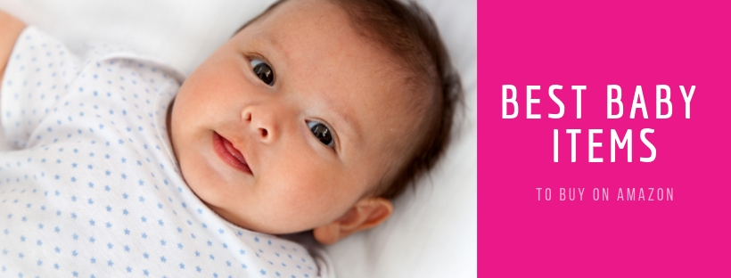 Best Baby Items to Buy on Amazon